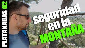 Seguridad en la montaña (Platanada 02)