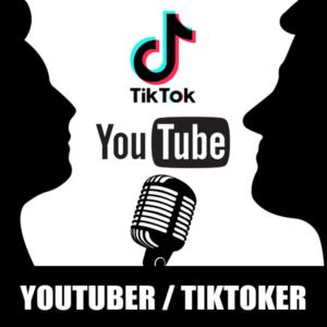 Youtuber / Tiktoker